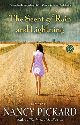 The Scent of Rain and Lightning By Pickard, Nancy