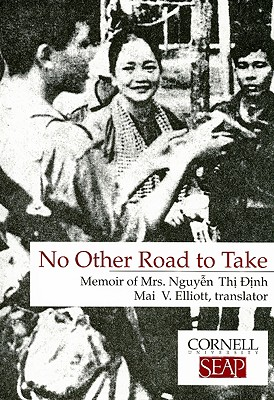 No Other Road to Take By Elliot, Mai Van (TRN)